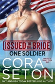 Cora Seton - Issued to the Bride One Soldier artwork