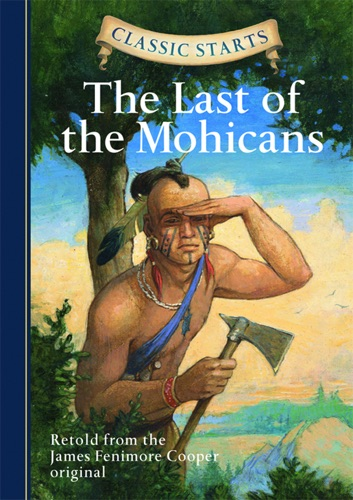 Classic Starts The Last of the Mohicans