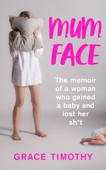 Mum Face