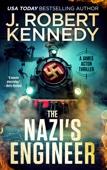 J. Robert Kennedy - The Nazi's Engineer artwork