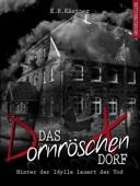 Das Dornröschen-Dorf