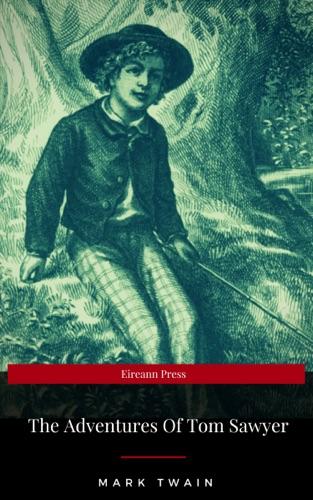 The Adventures of Tom Sawyer EireannPress Edition