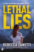 Rebecca Zanetti - Lethal Lies: Blood Brothers Book 2 artwork