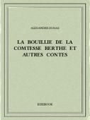 La bouillie de la comtesse Berthe et autres contes