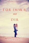 Für Immer mit Dir (Die Pension in Sunset Harbor—Buch 3)