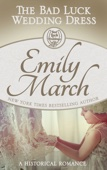 Emily March - The Bad Luck Wedding Dress  artwork