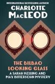 Charlotte MacLeod - The Bilbao Looking Glass  artwork