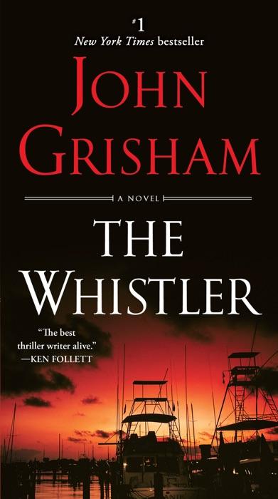 The Whistler John Grisham Book