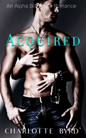 ACQUIRED (AN ALPHA BILLIONAIRE AUCTION ROMANCE)