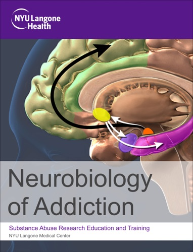 Neurobiology of Substance Abuse