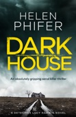 Helen Phifer - Dark House artwork