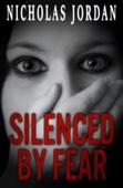 Nicholas Jordan - Silenced by Fear artwork
