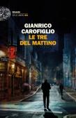 Gianrico Carofiglio - Le tre del mattino artwork