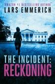 THE INCIDENT: Reckoning -- A Sam Jameson Espionage & Suspense Thriller