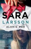 Sara Larsson - Aldrig mer bild
