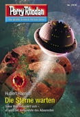 Perry Rhodan 2930: Die Sterne warten (Heftroman)