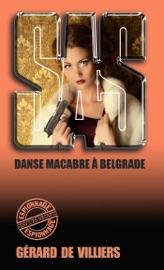 SAS 82 DANSE MACABRE à BELGRADE