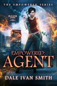 Dale Ivan Smith - Empowered: Agent  artwork