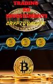 Criptovalute: trading ed investimenti per neofiti
