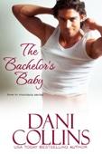 Dani Collins - The Bachelor's Baby  artwork
