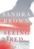 Sandra Brown - Seeing Red  artwork