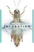 Laura DiSilverio - Incubation  artwork