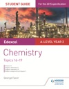 Edexcel A-level Year 2 Chemistry Student Guide Topics 16-19