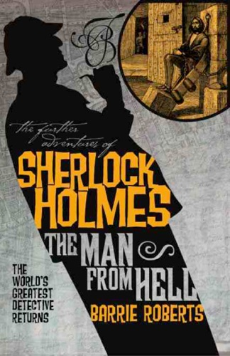 The Further Adventures of Sherlock Holmes The Man from Hell