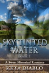Sky Tinted Water Book 1