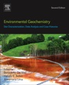 Environmental Geochemistry Site Characterization Data Analysis And Case Histories Enhanced Edition