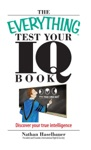 The Everything Test Your IQ Book