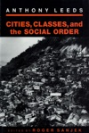 Cities Classes And The Social Order