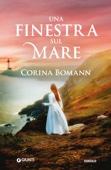 Corina Bomann - Una finestra sul mare artwork