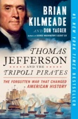 Thomas Jefferson and the Tripoli Pirates - Brian Kilmeade & Don Yaeger Cover Art