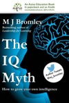 The IQ Myth How To Grow Your Own Intelligence