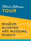 Rick Steves Tour Museum Quarter Art Museums Munich