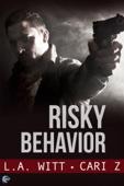 L.A. Witt & Cari Z. - Risky Behavior artwork