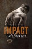 Kate Sterritt - Impact (The Fight for Life Series Book 2) artwork