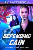 Defending Cain - Ty Patterson Cover Art
