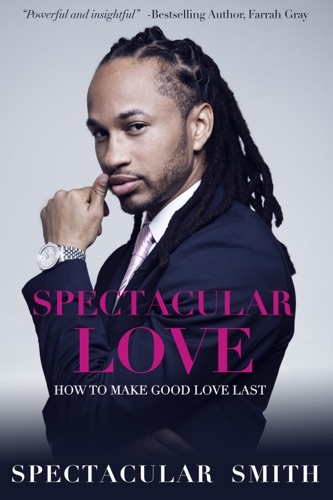 Spectacular Love