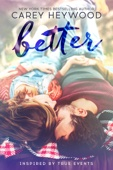 Better - Complete Series