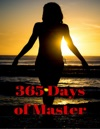 365 Days Of Master Bdsm Bondage Kinky