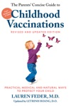 The Parents Concise Guide To Childhood Vaccinations Second Edition