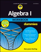 Algebra I Workbook For Dummies - Mary Jane Sterling Cover Art