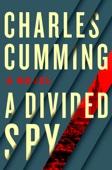 Charles Cumming - A Divided Spy artwork