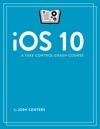 IOS 10 A Take Control Crash Course