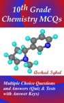 10th Grade Chemistry MCQs Multiple Choice Questions And Answers Quiz  Tests With Answer Keys
