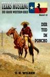 Texas Mustang 12 Der Tod Im Poncho