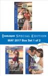Harlequin Special Edition May 2017 Box Set 1 Of 2