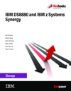 IBM DS8880 And IBM Z Systems Synergy